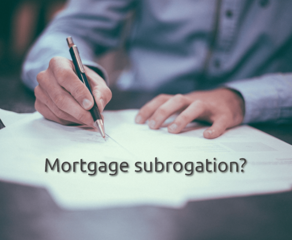Mortgage subrogation