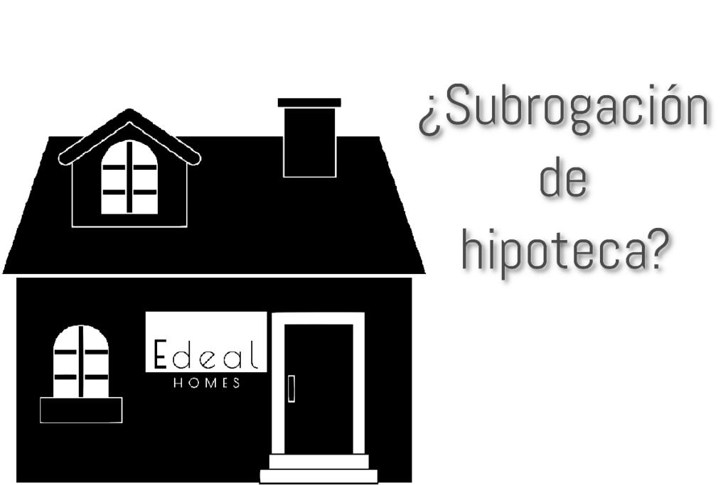Subrogación de hipoteca