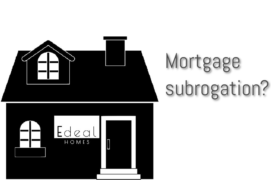 Mortgage subrogation